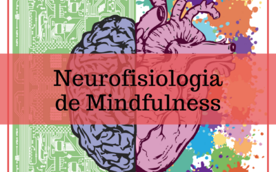 Mindfulness Neurocognitivo